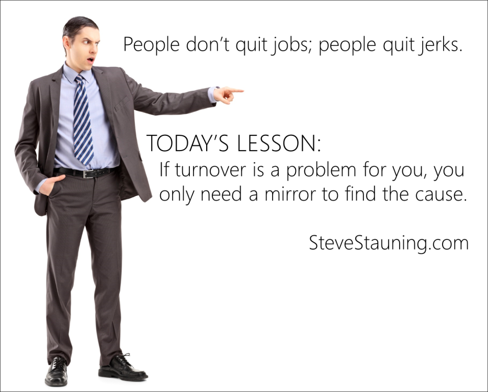 People Don't Quit Jobs, Just Jerks