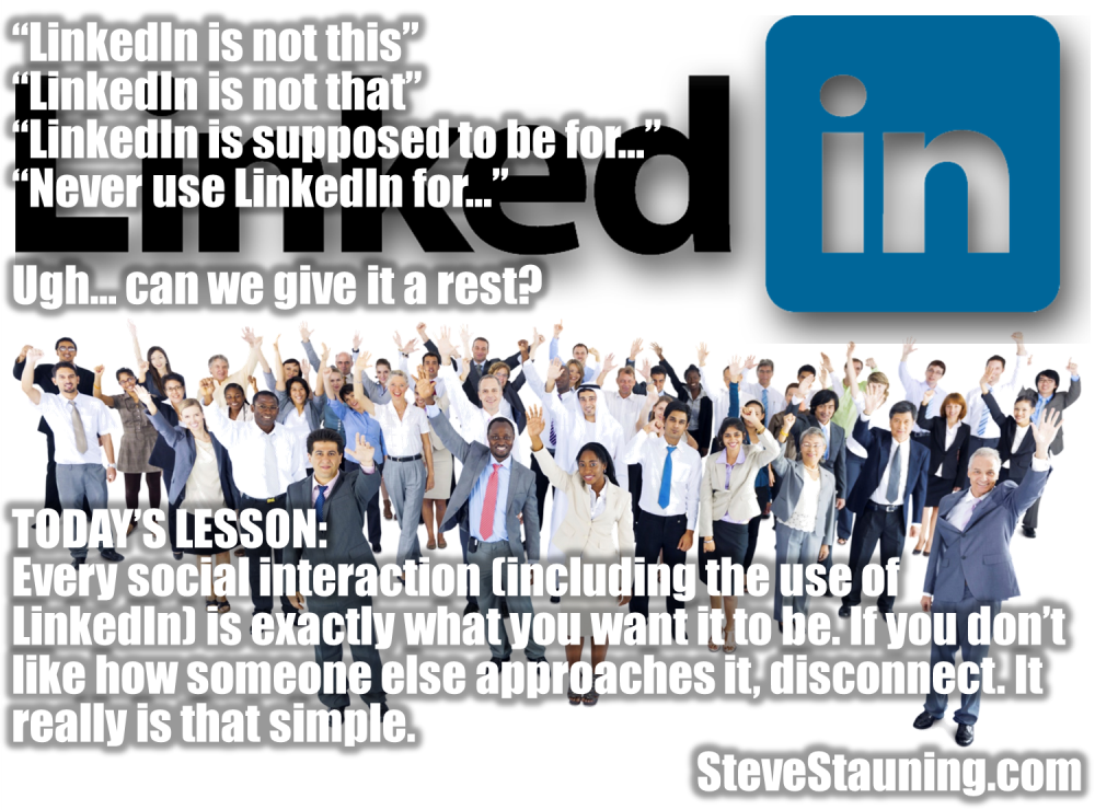 LinkedIn is what you make of it